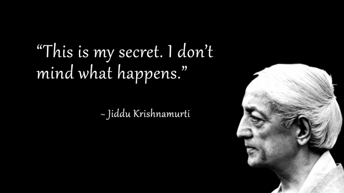 Jiddu-Krishnamurti-Quote-My-Secret